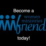 Women Ministries Friends