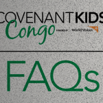 Covenant Kids Congo FAQs