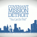 Covenant Mission Detroit