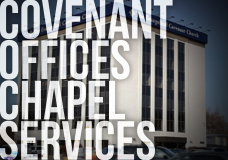 Covenant Office Chapel Services