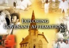 Exploring Covenant Affirmations: Overview (short version)