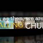 Now, as Then, We Are a Calling Church