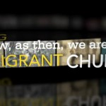 Now, as Then, We Are an Immigrant Church
