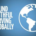 Found Faithful: Serving Globally Intro