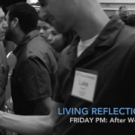 Friday Evening Living Reflections (Post)