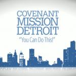 Covenant Mission Detroit