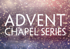 Covenant Offices Chapel | 2014 Advent Series